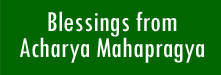 Blessings from Acharya Mahapragya